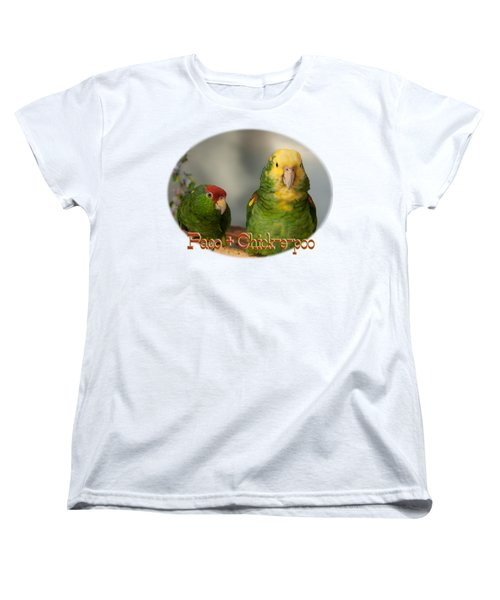 Paco And Chick-e-poo Women's T-Shirt (Standard Cut) by Zazu's House Parrot Sanctuary