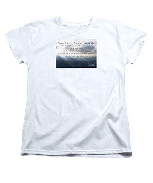 Prayer For The Peace Of The World Women's T-Shirt (Standard Cut) by Agnieszka Ledwon