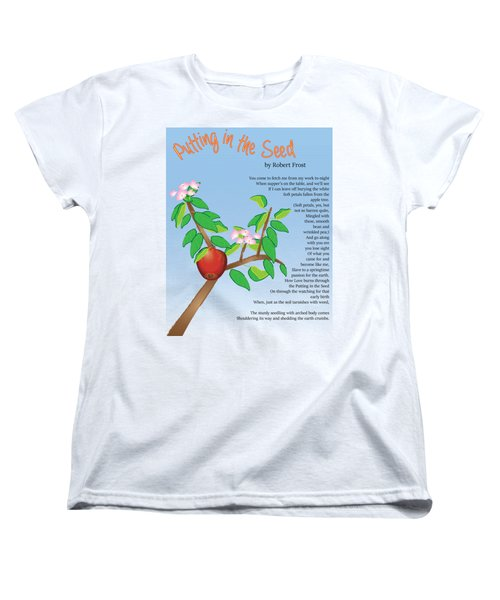 Putting In The Seed Women's T-Shirt (Standard Cut) by Thomasina Durkay