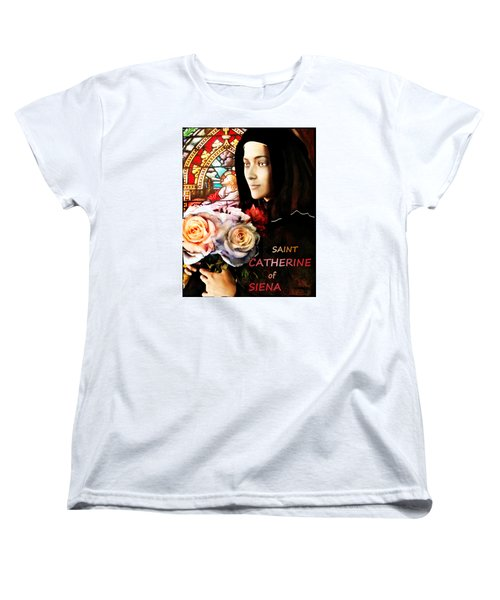 Women's T-Shirt (Standard Cut) featuring the painting Saint Catherine by Suzanne Silvir