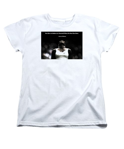 Serena Williams Quote 2a Women's T-Shirt (Standard Cut) by Brian Reaves