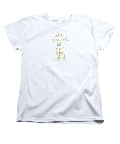Women's T-Shirt (Standard Cut) featuring the painting She Wanted To So She Did Gold- Art By Linda Woods by Linda Woods