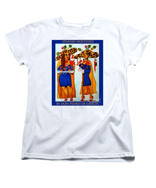 Women's T-Shirt (Standard Cut) featuring the painting Spanish Hostesses. by Don Pedro De Gracia