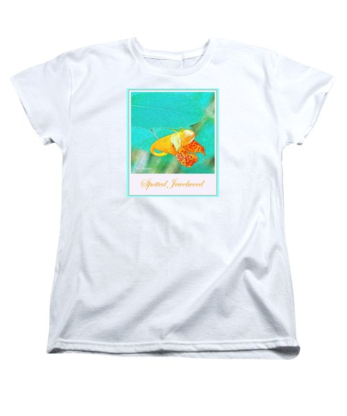 Women's T-Shirt (Standard Cut) featuring the photograph Spotted Jewelweed Wildflower by A Gurmankin