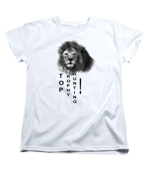 Women's T-Shirt (Standard Cut) featuring the photograph Stop Trophy Hunting 02 by Jivko Nakev
