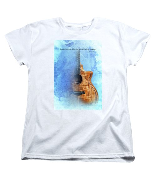 Taylor Inspirational Quote, Acoustic Guitar Original Abstract Art Women's T-Shirt (Standard Cut) by Pablo Franchi