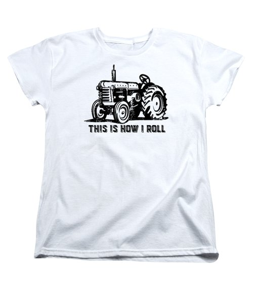 Women's T-Shirt (Standard Cut) featuring the drawing This Is How I Roll Tractor by Edward Fielding