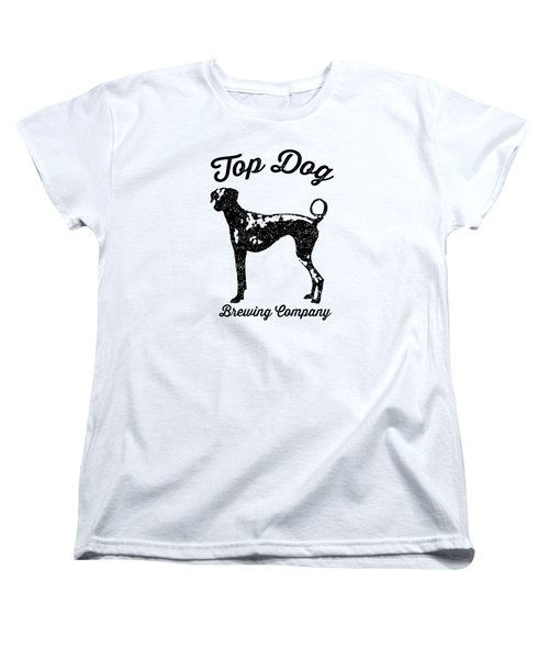Top Dog Brewing Company Tee Women's T-Shirt (Standard Cut) by Edward Fielding