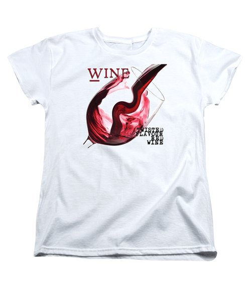 Twisted Flavour Red Wine Words Women's T-Shirt (Standard Cut) by ISAW Gallery