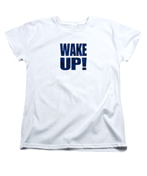 Wake Up White Background Women's T-Shirt (Standard Cut) by Ginny Gaura