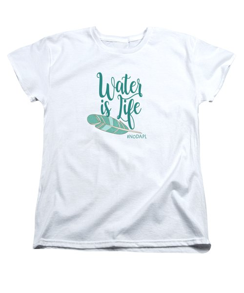 Water Is Life Nodapl Women's T-Shirt (Standard Cut) by Heidi Hermes