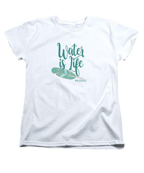 Water Is Life Nodapl Women's T-Shirt (Standard Cut)