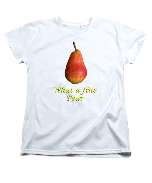 What A Fine Pear Women's T-Shirt (Standard Cut) by Gillian Singleton