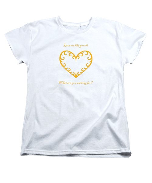 What Are You Waiting For? Women's T-Shirt (Standard Cut) by Terri Waters