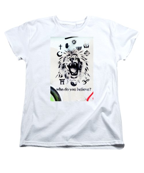Women's T-Shirt (Standard Cut) featuring the photograph Who Do You Believe by Art Block Collections