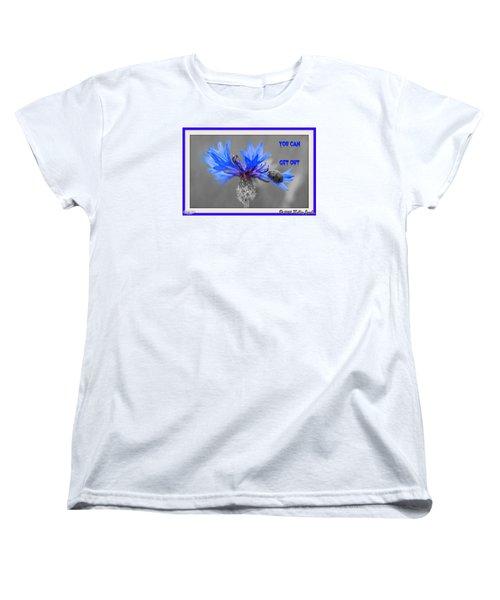 You Can Get Out Women's T-Shirt (Standard Cut)