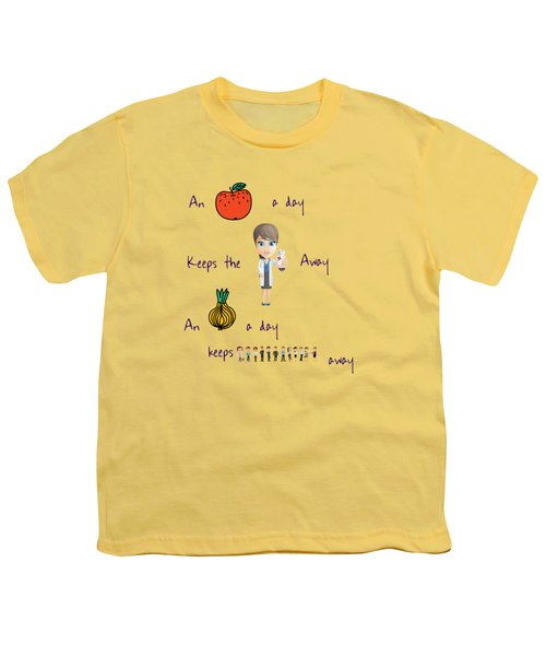 An Apple A Day Youth T-Shirt by Humorous Quotes