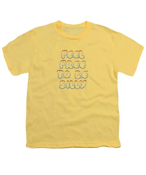 Free To Be Silly Youth T-Shirt