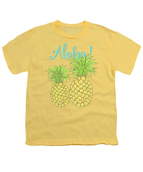 Pineapple Aloha Tropical Fruit Of Welcome Hawaii Youth T-Shirt by Tina Lavoie