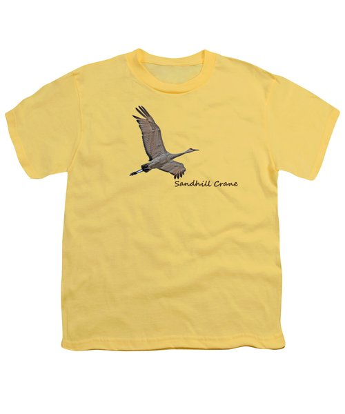 Sandhill Crane In Flight Youth T-Shirt by Whispering Peaks Photography