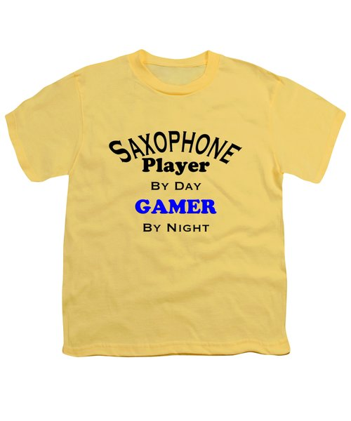 Saxophone Player By Day Gamer By Night 5622.02 Youth T-Shirt by M K  Miller