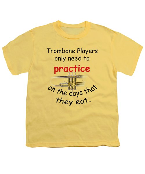 Trumpets Practice When They Eat Youth T-Shirt