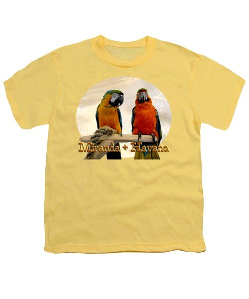You Have A Friend In Me Youth T-Shirt by Zazu's House Parrot Sanctuary