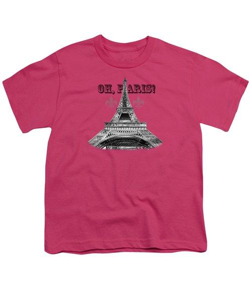 Oh Paris Eiffel Tower Youth T-Shirt
