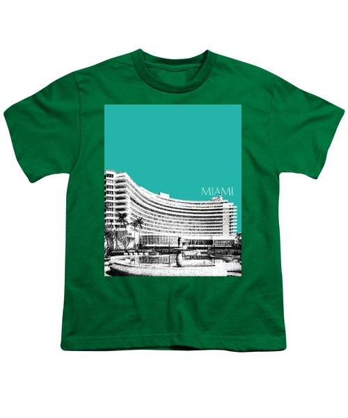 Miami Skyline Fontainebleau Hotel - Teal Youth T-Shirt