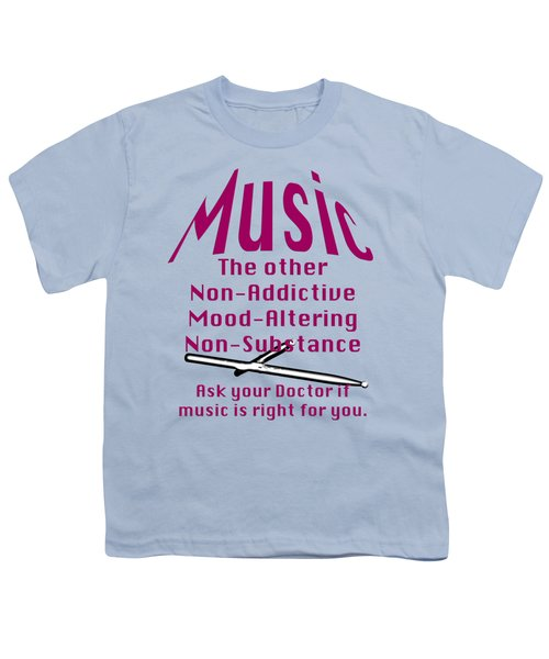 Drum Or Percussion Music Is Right For You 5493.02 Youth T-Shirt by M K  Miller