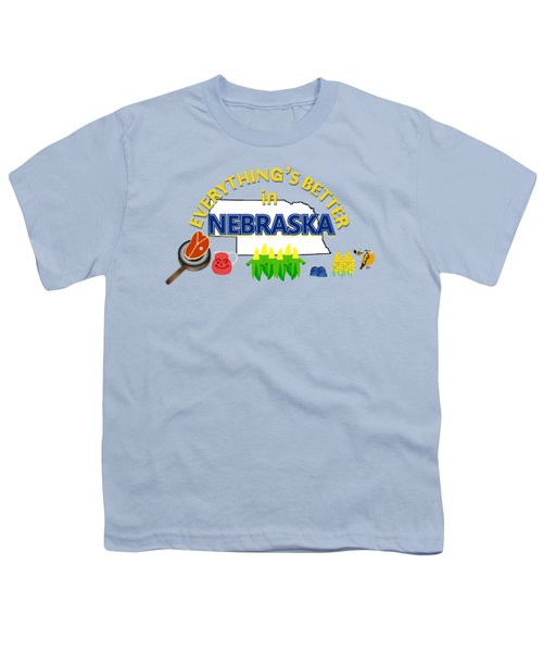 Everything's Better In Nebraska Youth T-Shirt