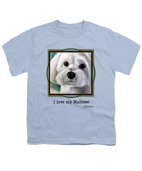 I Love My Maltese Youth T-Shirt