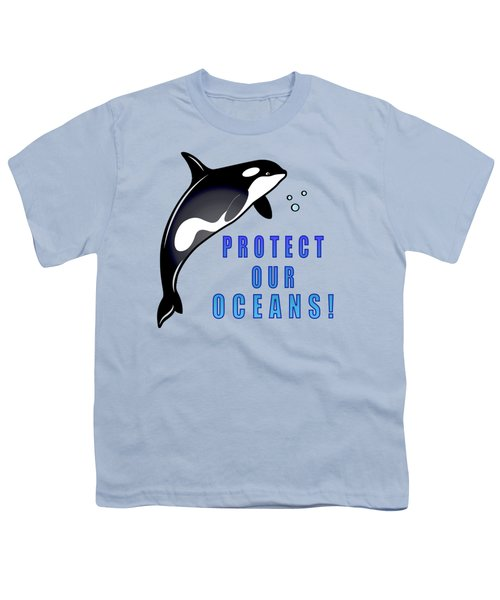 Orca Whale Protect Our Oceans Youth T-Shirt by A