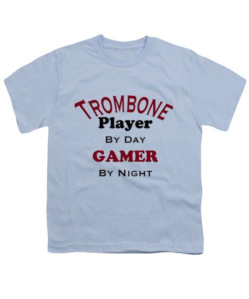 Trombone Player By Day Gamer By Night 5626.02 Youth T-Shirt by M K  Miller