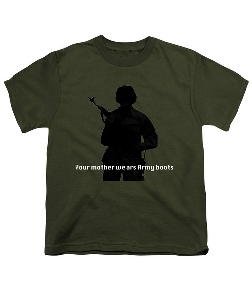 Your Mother Wears Army Boots Youth T-Shirt by Melany Sarafis