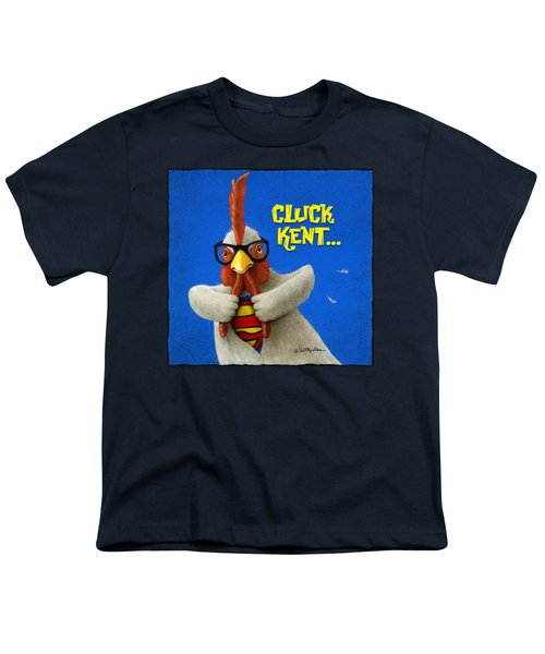 Cluck Kent... Youth T-Shirt