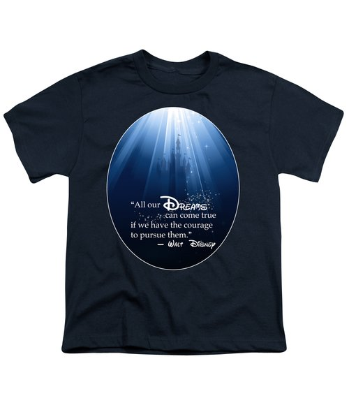 Dreams Can Come True Youth T-Shirt by Nancy Ingersoll