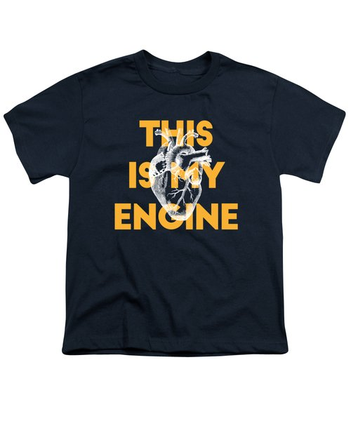 This Is My Engine Youth T-Shirt
