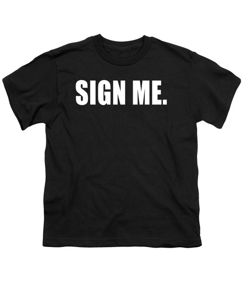 Sign Me Youth T-Shirt