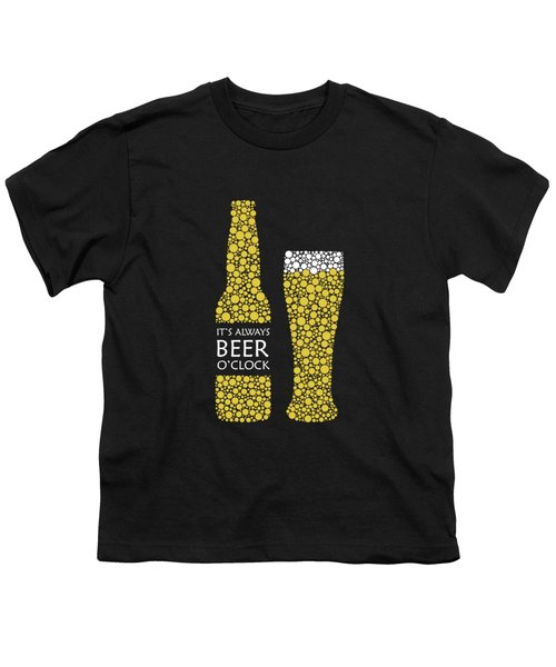 Its Always Beer Oclock Youth T-Shirt