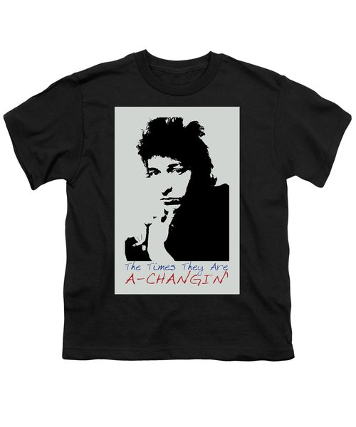 Bob Dylan Poster Print Quote - The Times They Are A Changin Youth T-Shirt