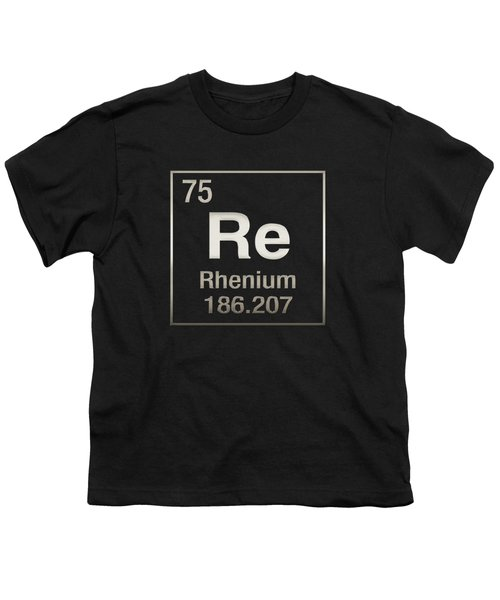 Periodic Table Of Elements - Rhenium - Re - On Black Youth T-Shirt