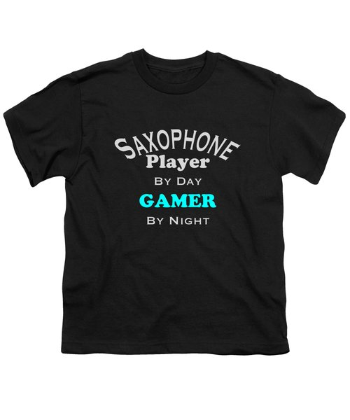 Saxophone Player By Day Gamer By Night 5623.02 Youth T-Shirt by M K  Miller