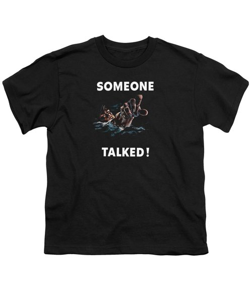 Someone Talked -- Ww2 Propaganda Youth T-Shirt by War Is Hell Store