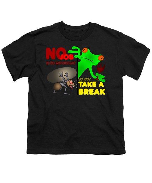 Take A Break Youth T-Shirt by Felikss Veilands