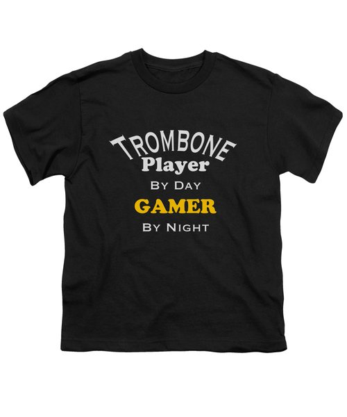 Trombone Player By Day Gamer By Night 5627.02 Youth T-Shirt by M K  Miller