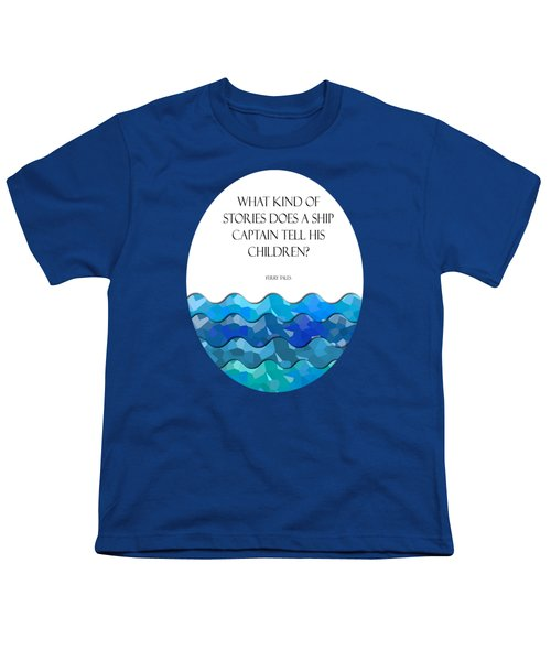 Maritime Humor For A Nursery Room Youth T-Shirt