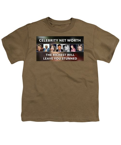 Celebrity Net Worth Totals That Will Blow Mind Youth T-Shirt