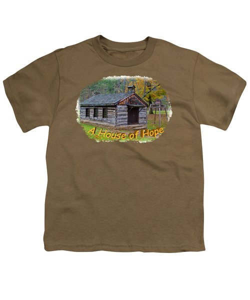 House Of Hope Youth T-Shirt by John M Bailey