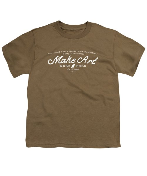 Make Art Work Hard Youth T-Shirt by Edward Fielding